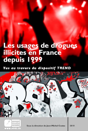 Les usages de drogues illicites en France depuis 1999 vus au travers du dispositif TREND